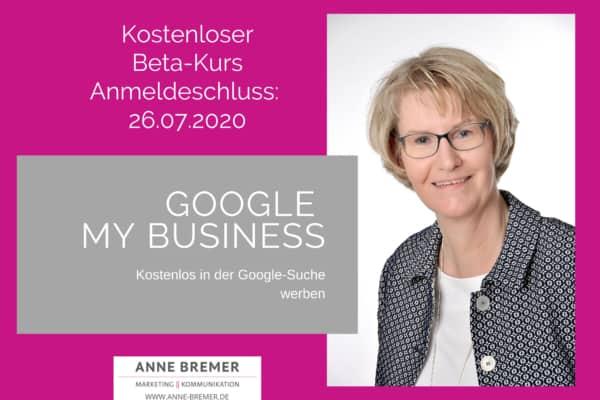 """Die Anmeldung ist bis 26.07.2020 offen: Online-Kurs """"Google My Business"""""""