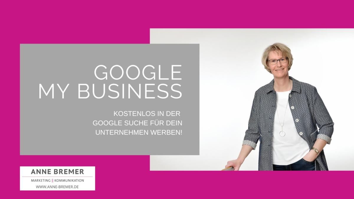 Deckblatt der Präsentation: Google My Business - Kostenlos in der Google Suche für Ihr Unternehmen werben