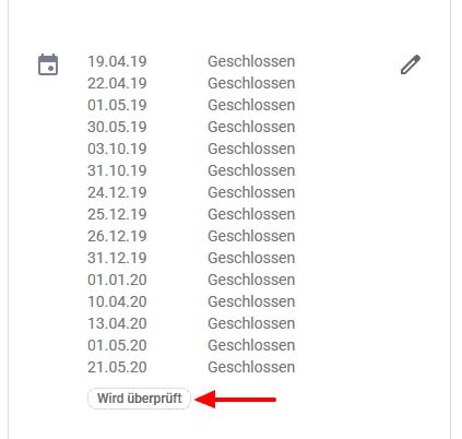 Vor Freischaltung überprüft Google die Angaben bei den speziellen Öffnungszeiten.