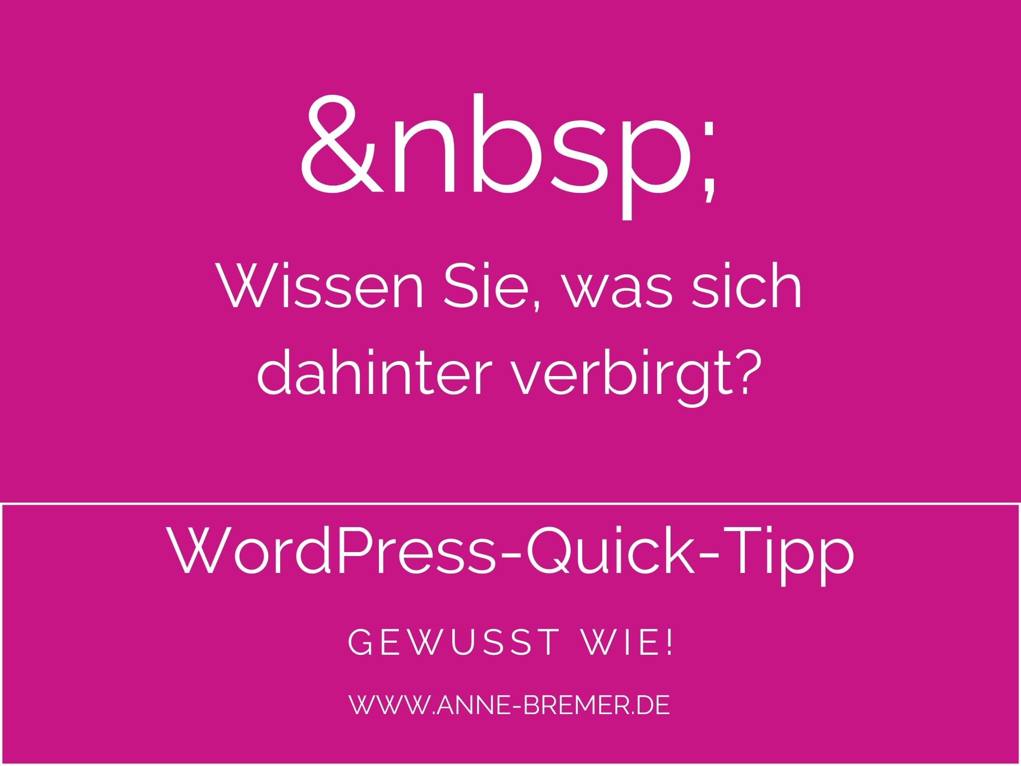 WordPress-Quicktipp: Geschütztes Leerzeichen